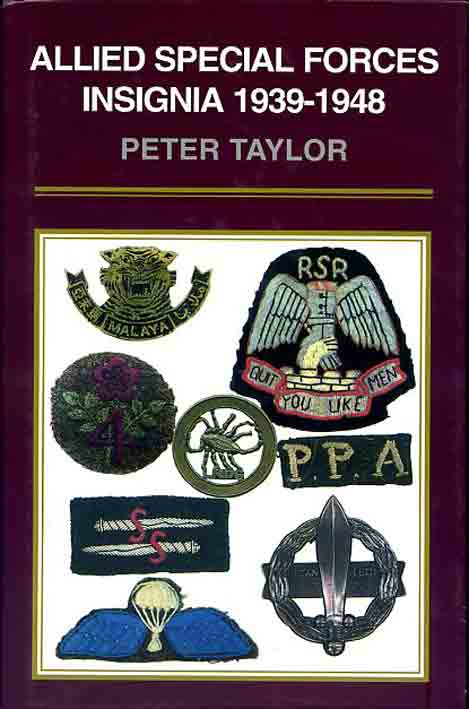 ALLIED SPECIAL FORCES INSIGNIA 1939-1948 P. Taylor