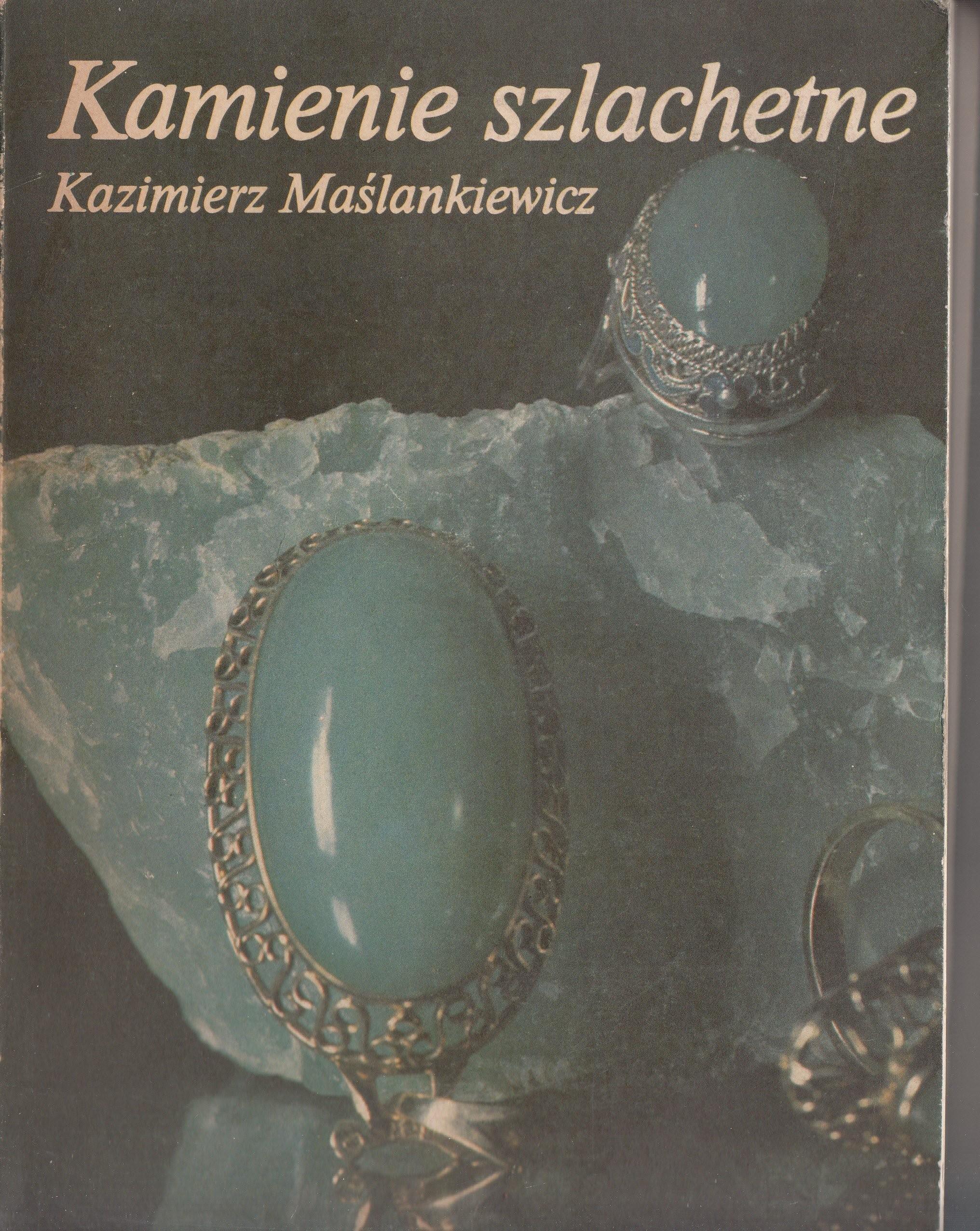 Kamienie szlachetne Maslankiewicz