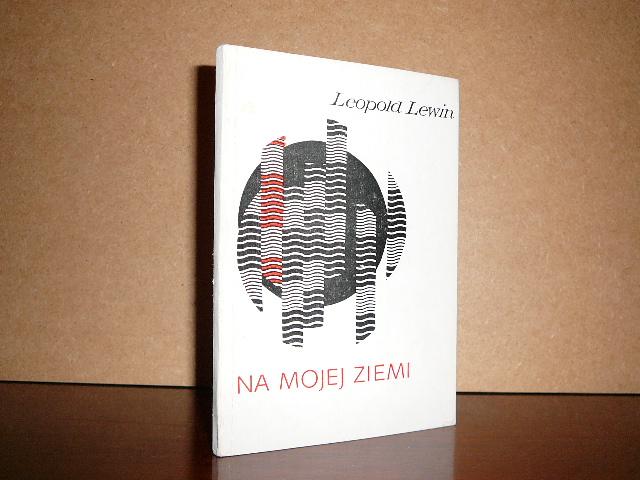 Leopold Lewin Na Mojej Ziemi Wiersze Bdb 5115674870