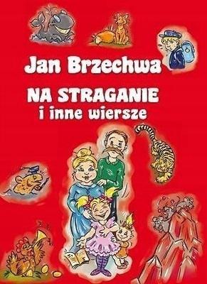 Jan Brzechwa Na Straganie I Inne Wiersze 7512712251