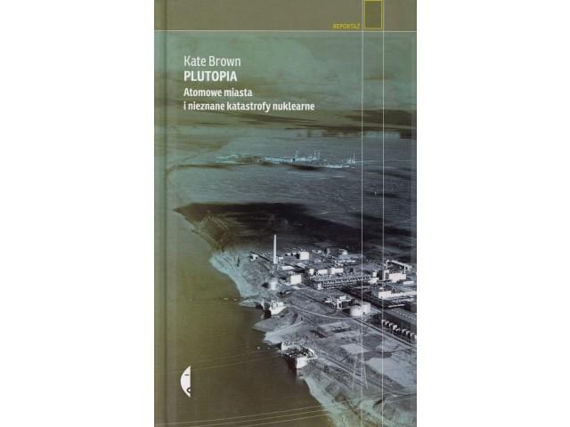 ArtTravel Gdańsk: Plutopia: Atomowe miasta i niezn
