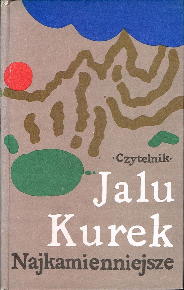 Jalu KUREK - Najkamienniejsze [Tatry] == - 7560917783