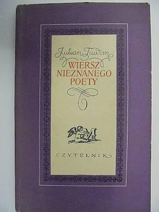 Wiersz Nieznajomego Poety Julian Tuwim 1955 6770847870