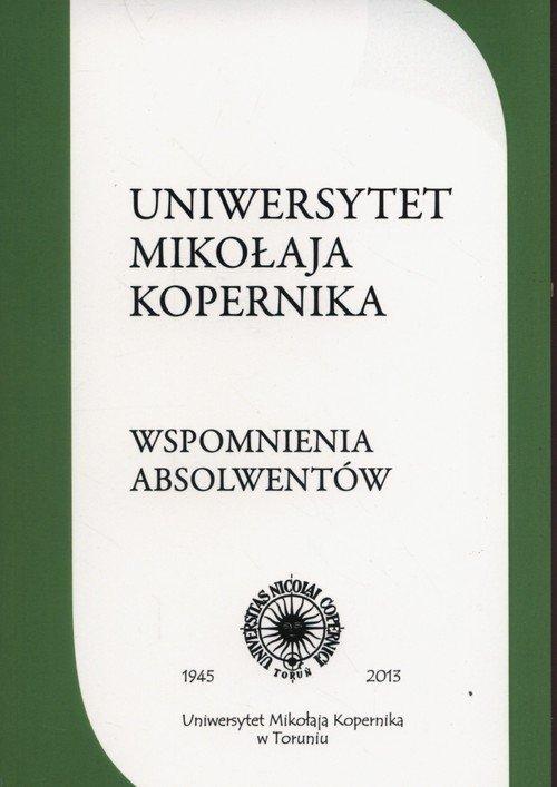Uniwersytet Mikołaja Kopernika Wspomnienia Absolwe