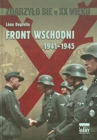 Front Wschodni 1941-1945 - Degrelle Leon