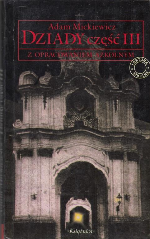 Znalezione obrazy dla zapytania Adam Mickiewicz : Dziady  Książnica