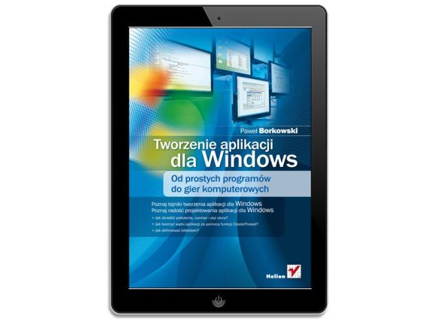 Tworzenie aplikacji dla Windows. Od prostych