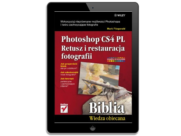 Photoshop CS4 PL. Retusz i restauracja fotografii