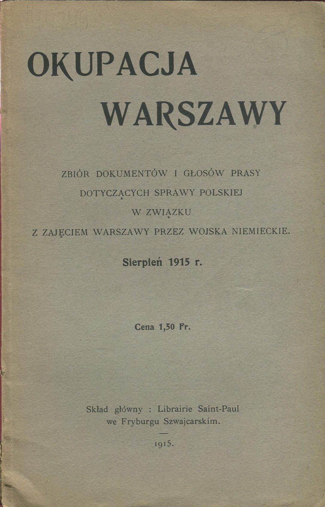OKUPACJA WARSZAWY 1915 varsaviana wojna Legiony