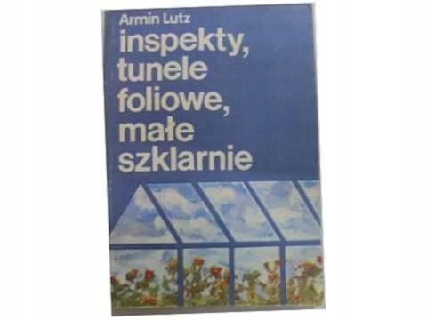 Inspekty Tunele Foliowe Małe Szklarnie A Lutz 7636166585