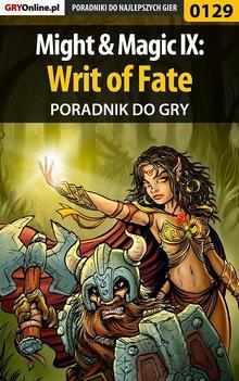 Might  Magic IX: Writ of Fate - poradnik do g
