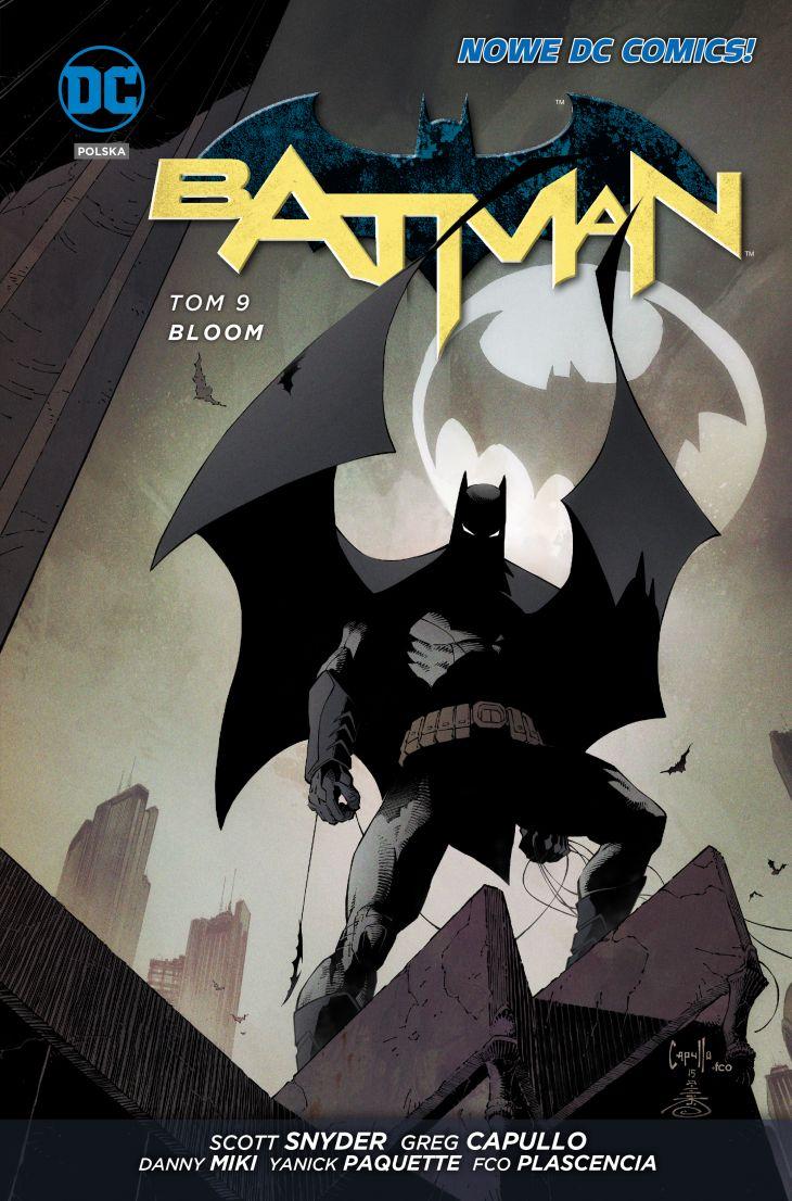 """Batman–Bloom. Tom 9"" Scott Snyder – recenzja komiksu"
