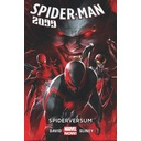 Spider-Man 2099 Tom 2 Spiderversum Peter David, Will Sliney