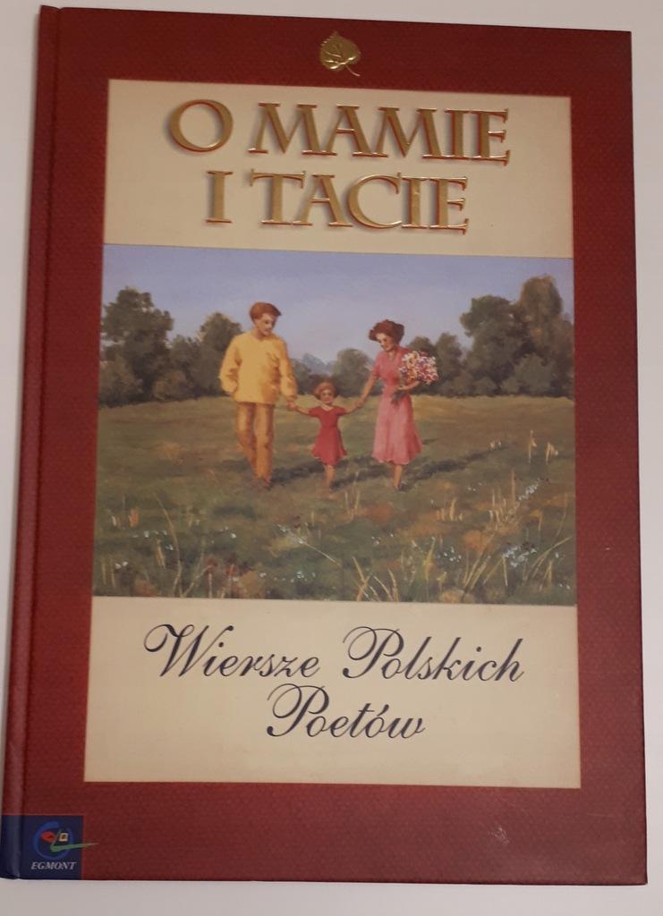 O Mamie I Tacie Wiersze Polskich Poetów 7685517415