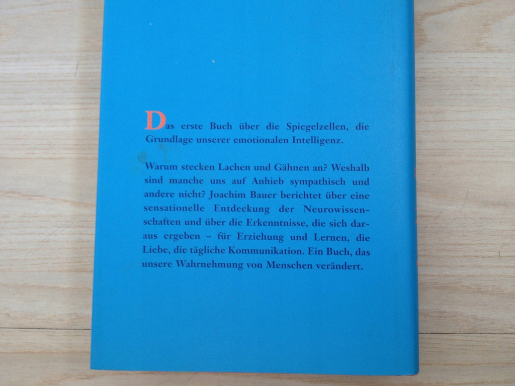 WARUM ICH FUEHLE, WAS DU FUEHLST Joachim Bauer DE