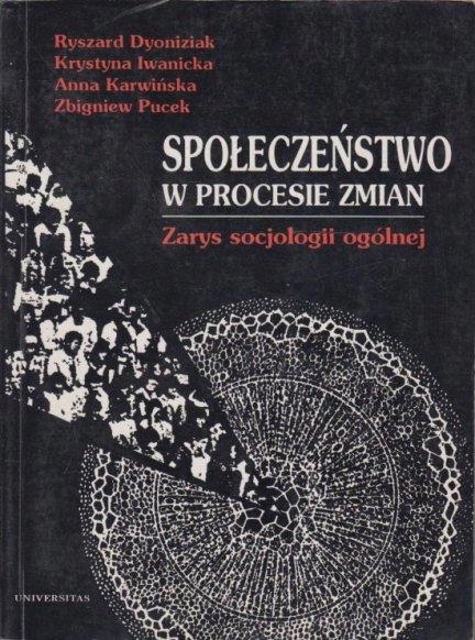 SPOŁECZEŃSTWO W PROCESIE ZMIAN ZARYS SOCJOLOGII OG - 7094057361 ...