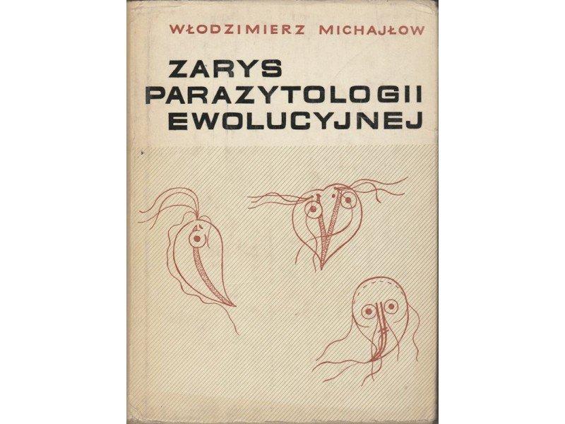 Zarys parazytologii ewolucyjnej W. Michajłow PWN