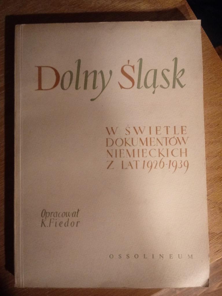książka Dolny Śląsk w świetle dokumentów