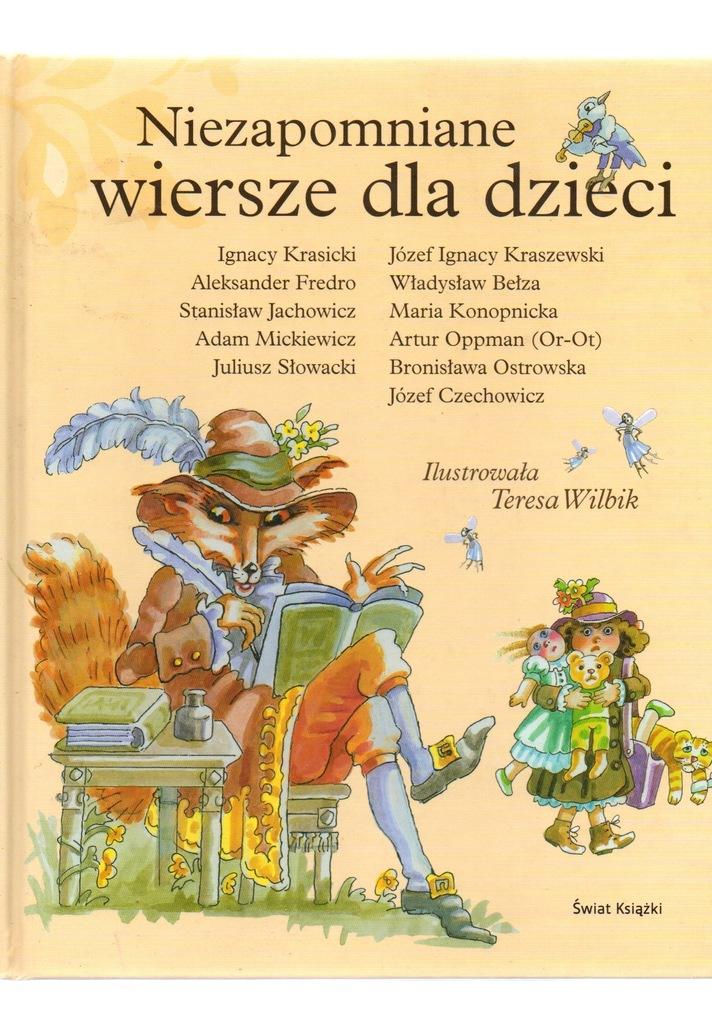 Niezapomniane Wiersze Dla Dzieci Il Teresa Wilbik