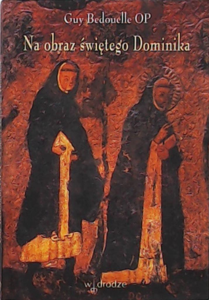 Na Obraz Swietego Dominika Bedouelle Wawa 7340094109 Oficjalne Archiwum Allegro