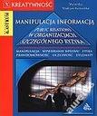 DIE MANIPULATION VON INFORMATIONEN. PUBLIC RELATIONS IN DER ORGANISATION