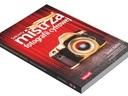 Sekrety mistrza fotografii cyfrowej Najlepsze WYS0