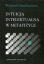 TN KUL - Intuicja intelektualna w metafizyce