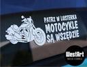 Naklejka Patrz w lusterka motocykle są wszędzie 3