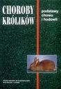 Choroby królików chów i hodowla żywienie rozród