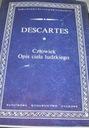 Człowiek Opis ciała ludzkiego Descartes