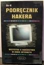 Podręcznik hakera. Wszystko o hakerstwie w dobie..