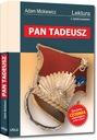 PAN TADEUSZ / ADAM MICKIEWICZ Z OPRACOWANIEM