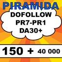 PIRAMIDA 150 linków DOFOLLOW PR7-PR1, DA 30+ blast