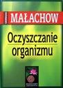 Oczyszczanie organizmu - Giennadij Małachow