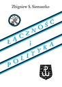 Łączność i polityka 1939-1946 (Z.S. Siemaszko)