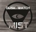 DUSK WATCH - Mist - EP - Nowość 2017