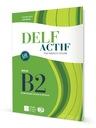 DELF Actif Tous Publics et Scolaire - B2 + 2 CD
