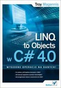 LINQ to Objects w C# 4.0  - Troy Magennis