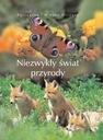 Niezwykły świat przyrody - Agnieszka i Włodek Bili