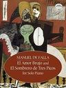 Manuel de Falla El Amor Brujo And el Sombrero de T
