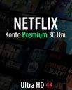 NETFLIX 30 DNI PREMIUM ULTRA HD 4K AUTOMAT
