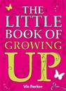 Victoria Parker Little Book of Growing Up