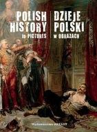 Dzieje Polski w obrazach Piotr Marczak