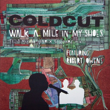 Coldcut - Walk A Mile In My Shoes 12