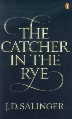 The Catcher in the Rye Salinger J.D.