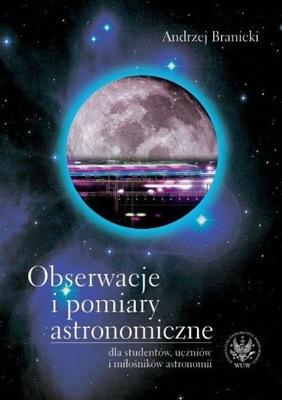 Obserwacje i pomiary astronomiczne dla studentów,
