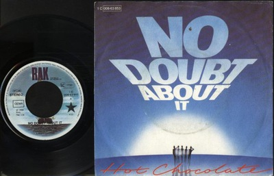 HOT CHOCOLATE - NO DOUBT ABOUT IT - GIMME SOME OF