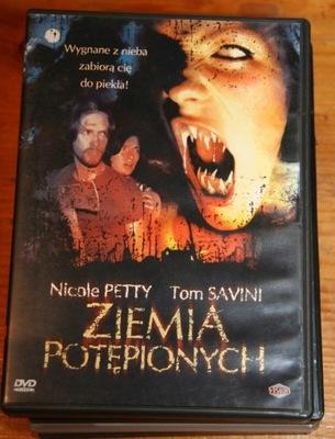 ZIEMIA POTĘPIONYCH       DVD