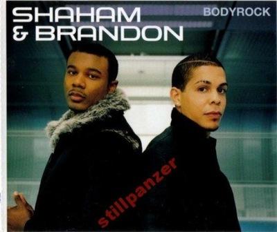 SHAHAM & BRANDON - BODYROCK / MAXI CD 2002