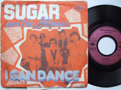 SUGAR AND THE LOLLIPOPS -I CAN DANCE-STILL DANCING
